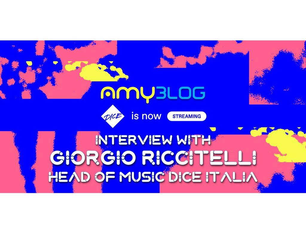 Interview with Giorgio RIccitelli Head of Music Dice Italia