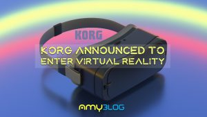 Korg announced to enter virtual reality
